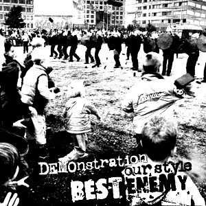 Best Enemy - DEMOnstration Our Style (2007) [Demo EP]