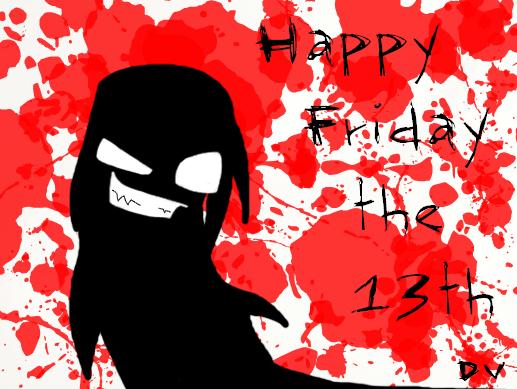 Happy_Friday_the_13th_by_Locks_Gurl (517x389, 90Kb)