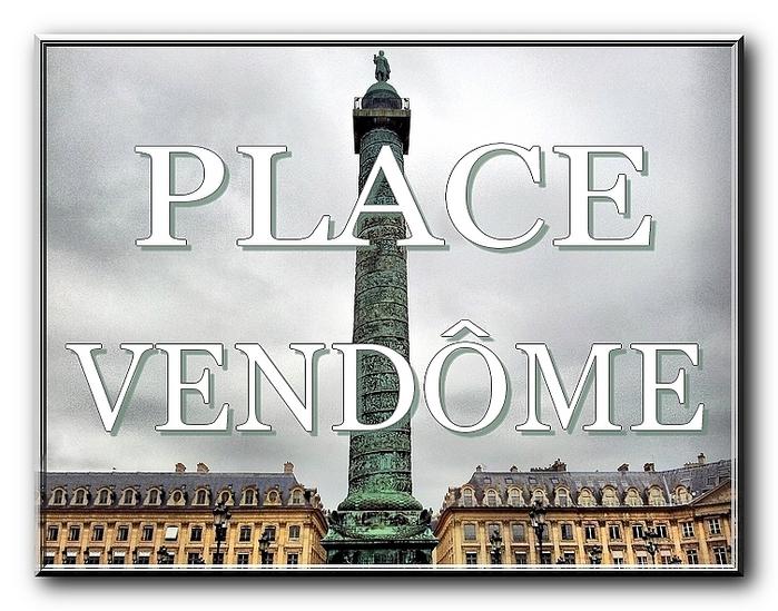 myparis,фото,париж,paris,france,франция,louis vuitton,луи вюиттон,площадь вандом,нескучные заметки,place vendome,наполеон, napoleon, аустерлицкая колонна, colonne d'austerlitz, hotel ritz, отель рит (700x549, 283Kb)