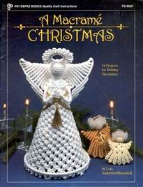 A Macrame Christmas -16 Projects for Holiday Decorations
