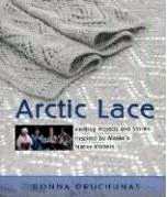 Arctic Lace: Knitting Projects and Stories Inspired