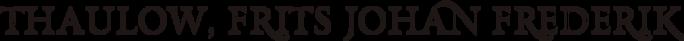 Thaulow, Frits Johan Fredrik (700x41, 15Kb)