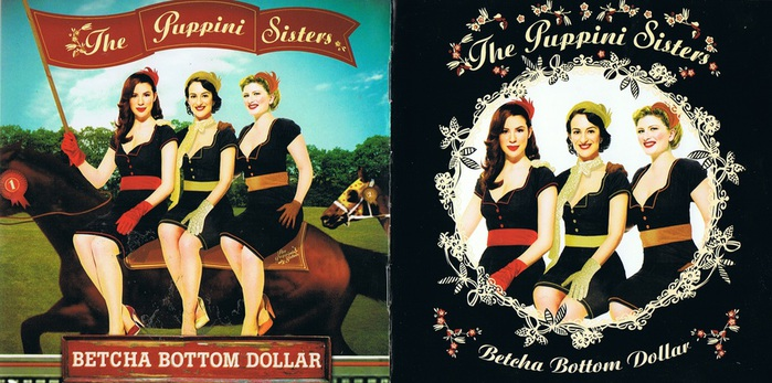 5222614174_the-puppini-sisters-betcha-bottom-dollar (700x347, 124Kb)