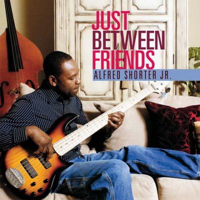 Alfred Shorter Jr - Just Between Friends (2009) (400x400, 76Kb)