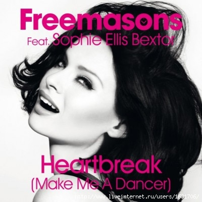 Sophie Ellis-Bextor ft  Freemasons - Heartbreak (Make me a dancer)