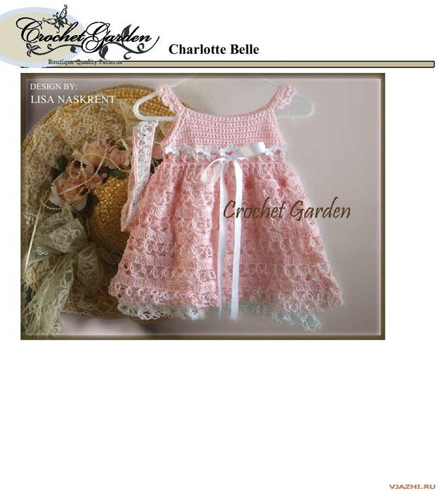 """Вязаное крючком детское платье  """"Красавица Шарлотта """".  Возраст от 0 месяцев (для новорожденных) до 3 лет."""