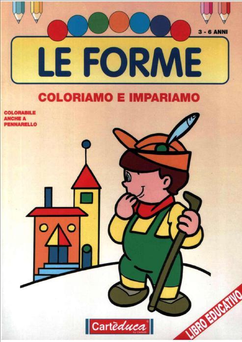 Скачать книгу Le forme (3-6anni) Форма Книга: Le forme (3-6anni) Форма