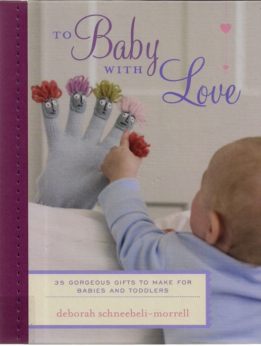 To baby with love Deborah Schneebeli-Morrell 2011 (527x700, 188Kb)