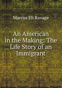 an-american-in-the-making-the-life-story-of-an-immigrant_8508678 (200x283, 30Kb)