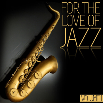 1347204200_va-for-the-love-of-jazz-vol.-1-2012- (350x350, 99Kb)