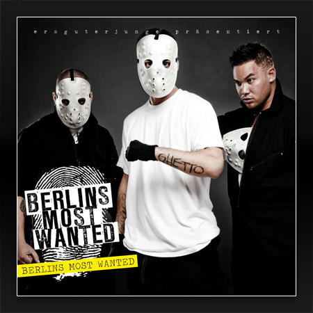 Berlins Most Wanted - Berlins Most Wanted (Deluxe Edition)
