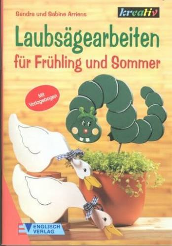 Название: Выпиливание из фанеры - фигурки для весны и лета(Laubsaegearbeiten fuer Fruehling und Sommer) Автор: Sandra...