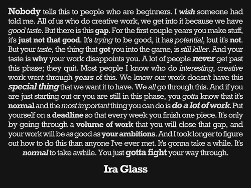 ira_glass_quote (500x375, 77Kb)