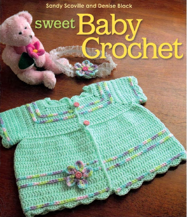 Sandy Scoville & Denise Black - Sweet Baby Crochet_1 (603x700, 558Kb)