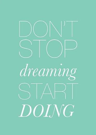 dont-stop-dreaming-start-doing (371x521, 62Kb)