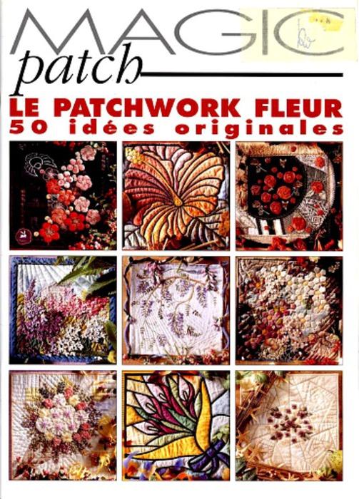 Название: Magic Patch. . Le Patchwork Год: 1999 Формат: DjVu в архиве rar