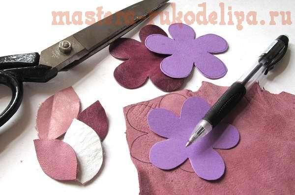 Как сделать цветы из кожи своими руками фото выкройки