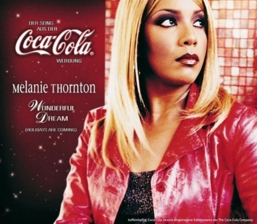 Melanie Thornton   Wonderful Dream (Holidays are coming)