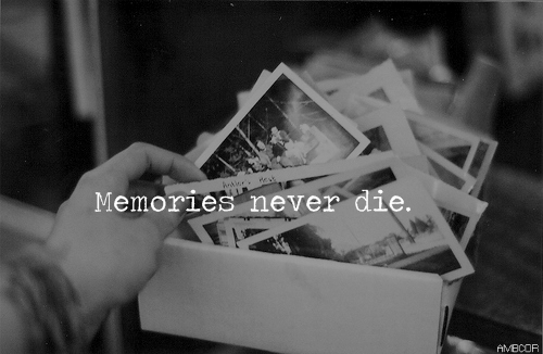 life-quotes-memories-never-die_large (500x326, 91Kb)