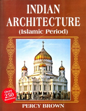 http://www.bagchee.com/books/BB68739/indian-architecture-islamic-period/