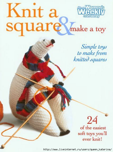 Knit A Square_Make A Toy fc (476x640, 127Kb)