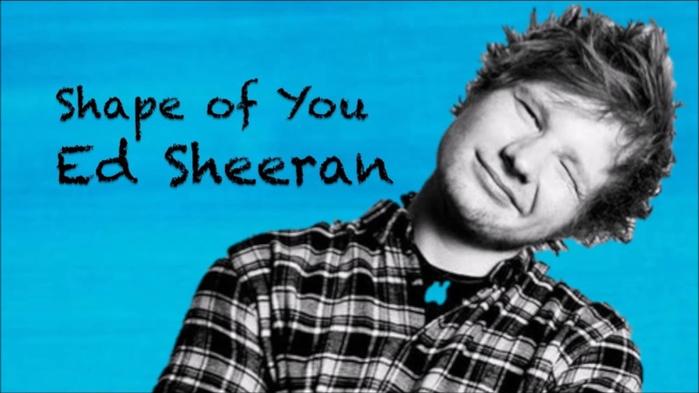 ed-sheeran-shape-of-you (700x393, 209Kb)