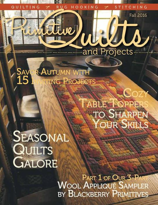 Primitive Quilts and Projects Magazine - Fall 2016_1 (539x700, 90Kb)