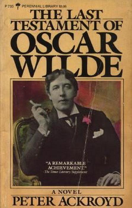 очень роман акройда завещание оскара уайльда анализ произведения это