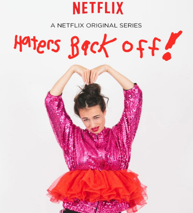 Сериал Хейтеры отвяньте (Haters Back Off) – новинка 2016 года.