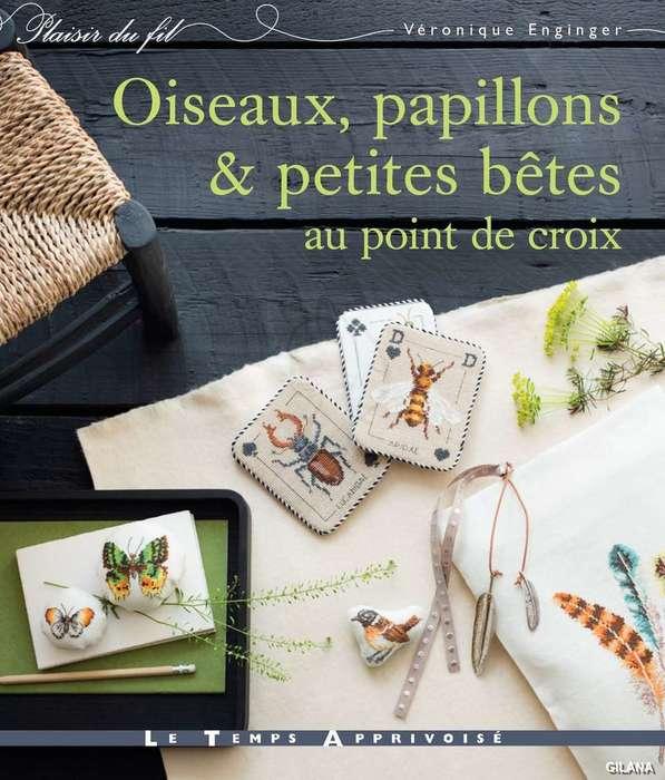 Oiseaux, papillons et petites betes au point de croix 2017.
