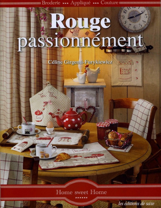 4880208_Celine_GirgentiFurykiewicz__Rouge_passionnement____BroderieAppliqueCouture_Home_sweet_home__2012_1 (542x700, 338Kb)