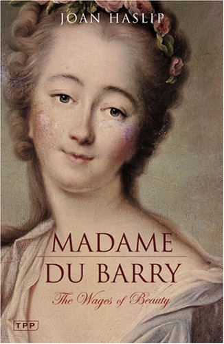 joan-haslip-mme-du-barry-wages-of-beauty (326x500, 40Kb)