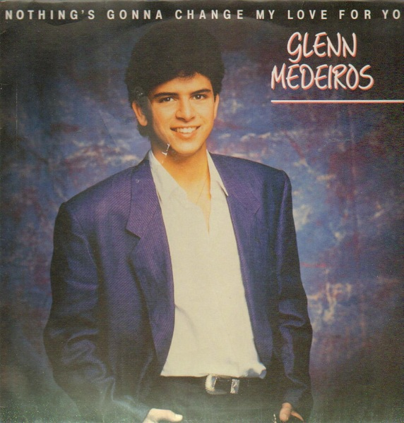 glenn_medeiros-nothings_gonna_change_my_love_for_you(metronome) (572x600, 115Kb)