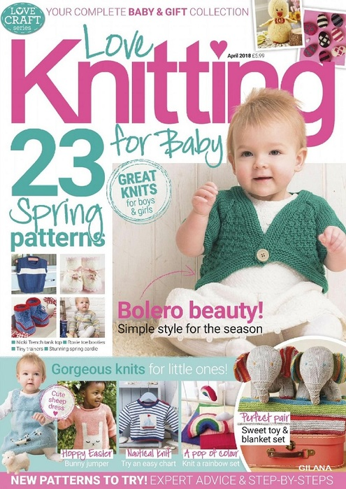 Love Knitting for Babies — April 2018.