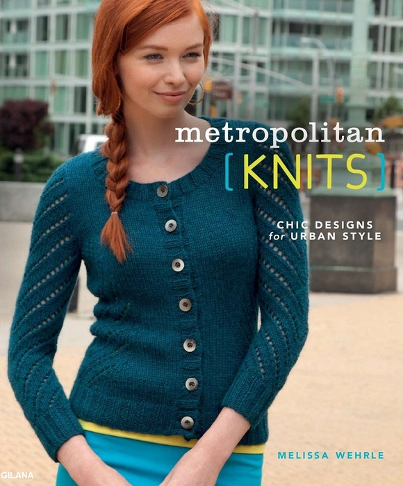 Metropolitan Knits. Chic Designs for Urban Style.